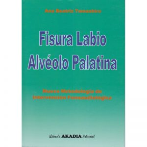 FISURA LABIO ALVEOLO PALATINA ANA BEATRIZ TAMASHIRO